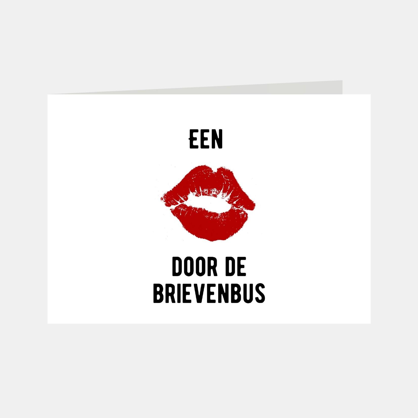 Wenskaart met de tekst een kus door de brievenbus