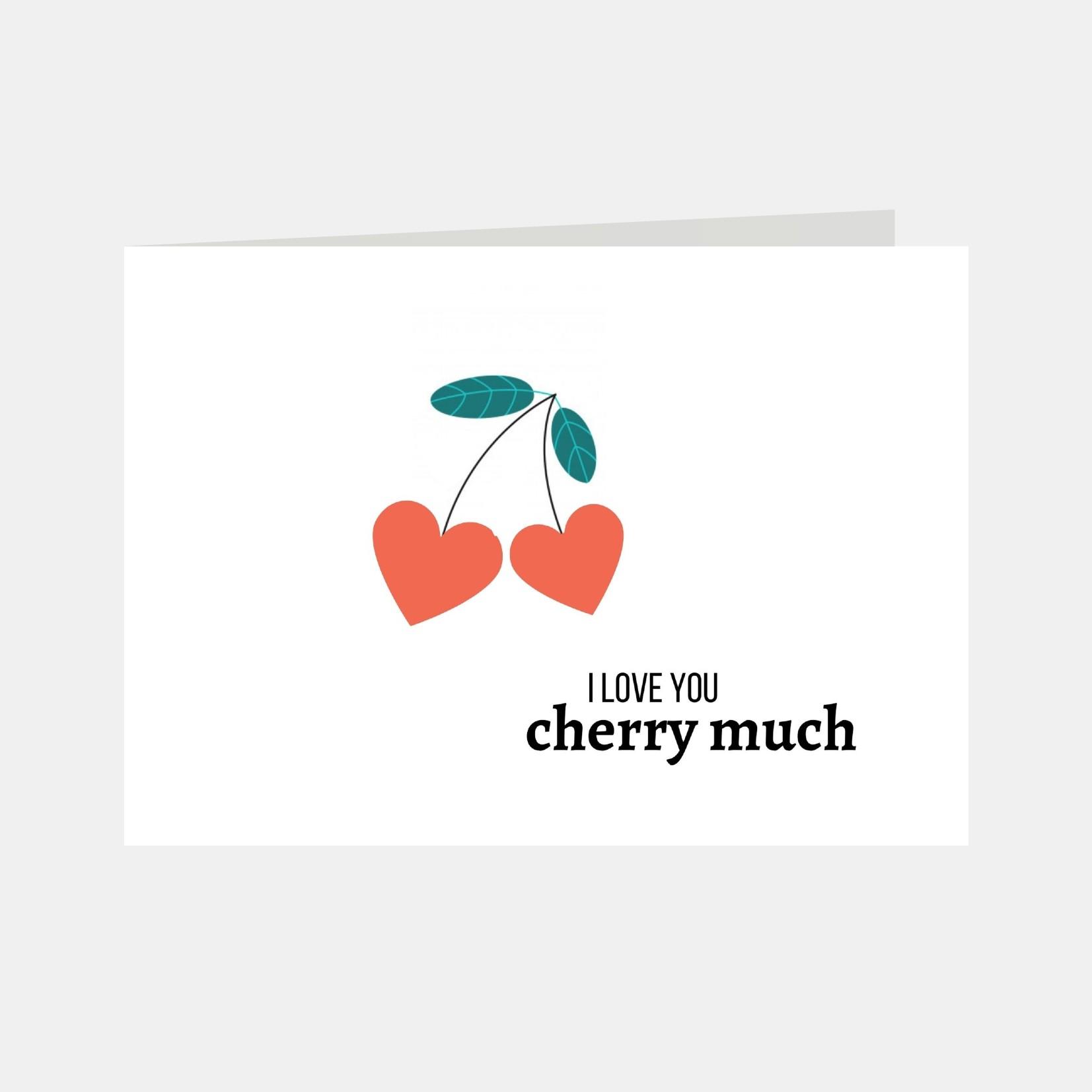 Wenskaart met de tekst I love you cherry much en de afbeelding van kersen