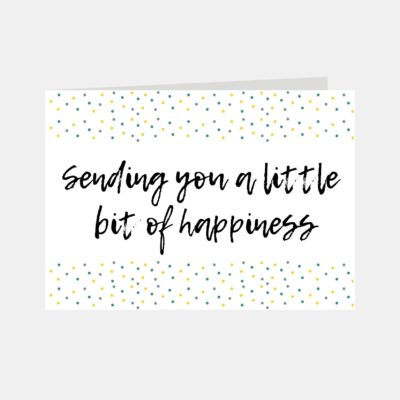 Sending You A Little Bit Of Happiness
