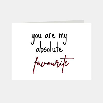 You Are My Absolute Favourite