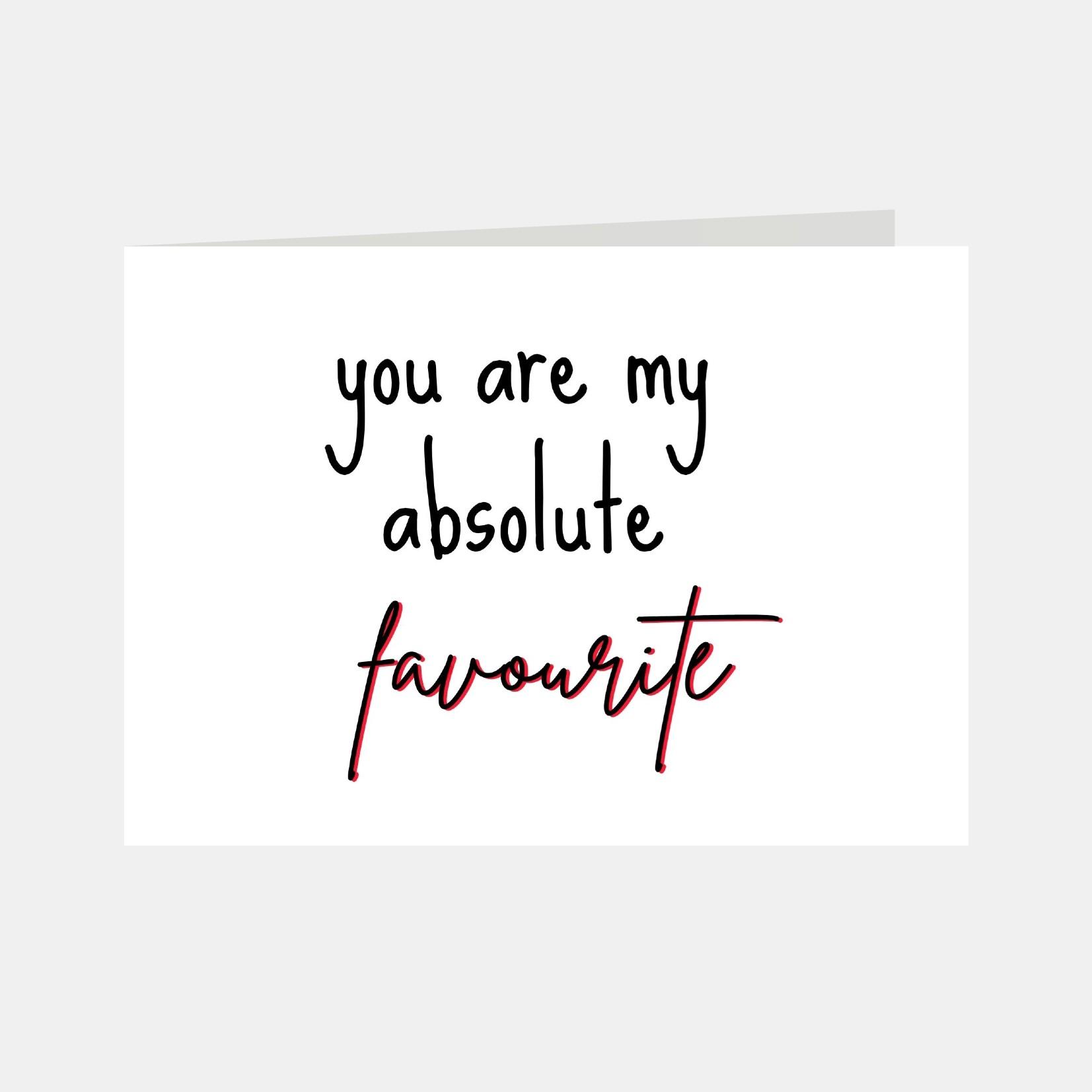 Wenskaart met de tekst you are my absolute favourite