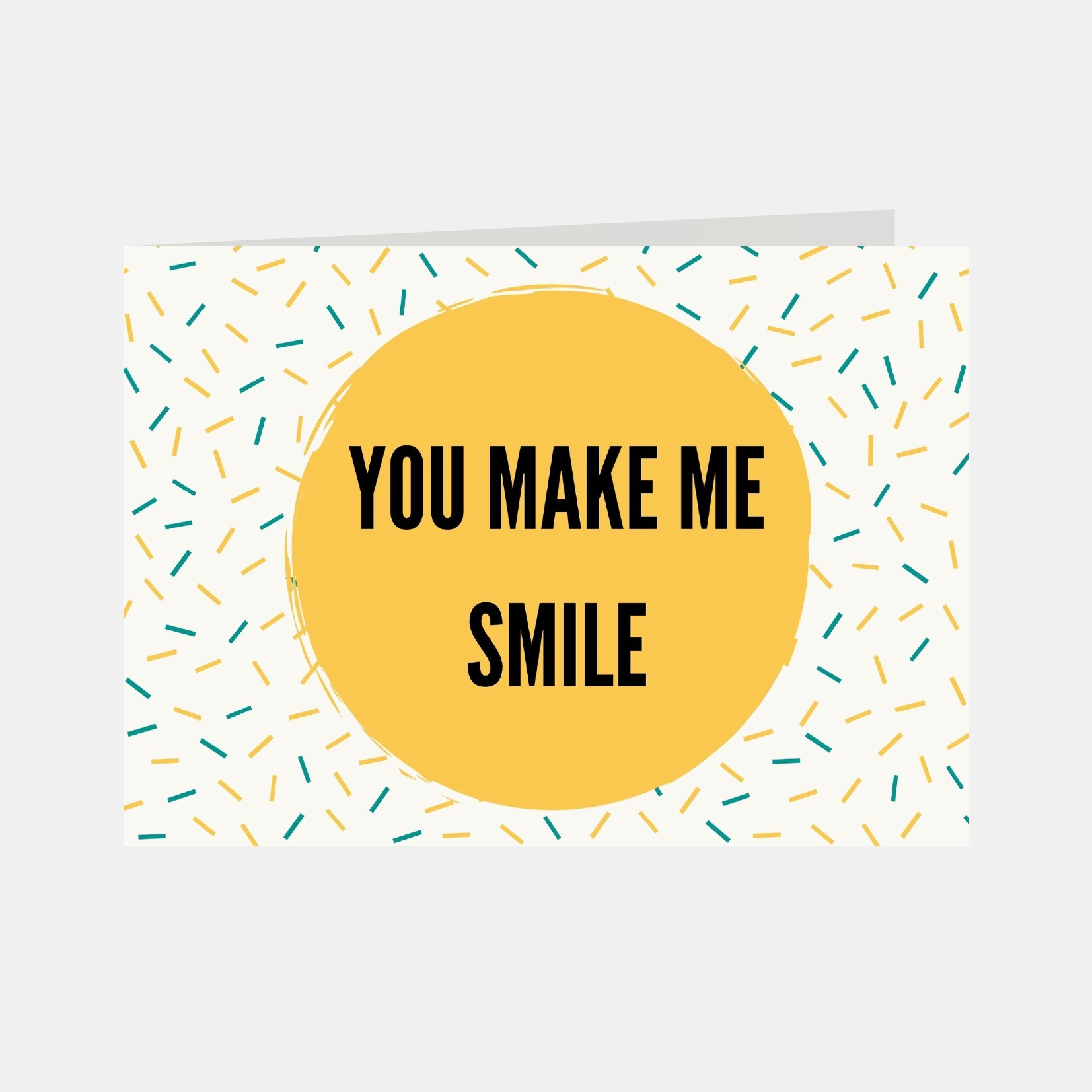 Wenskaart met de tekst You make me smile