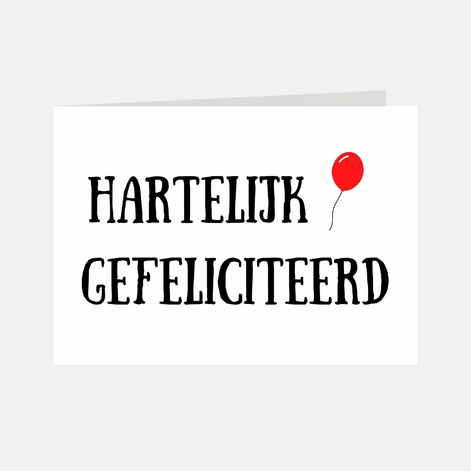 Wenskaart met de tekst hartelijk gefeliciteerd en een rode ballon
