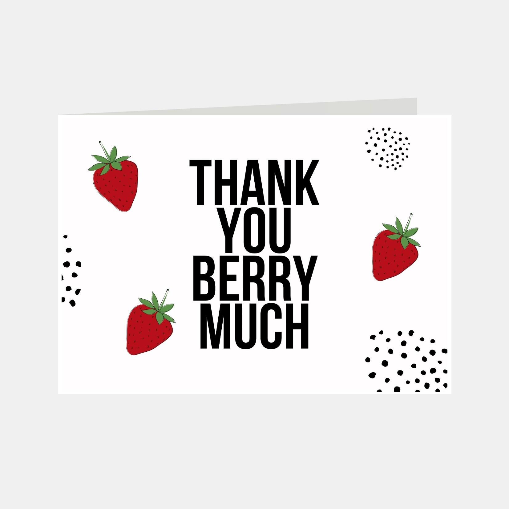 Wenskaart met de tekst Thank you berry much en afbeelding van aardbeiden