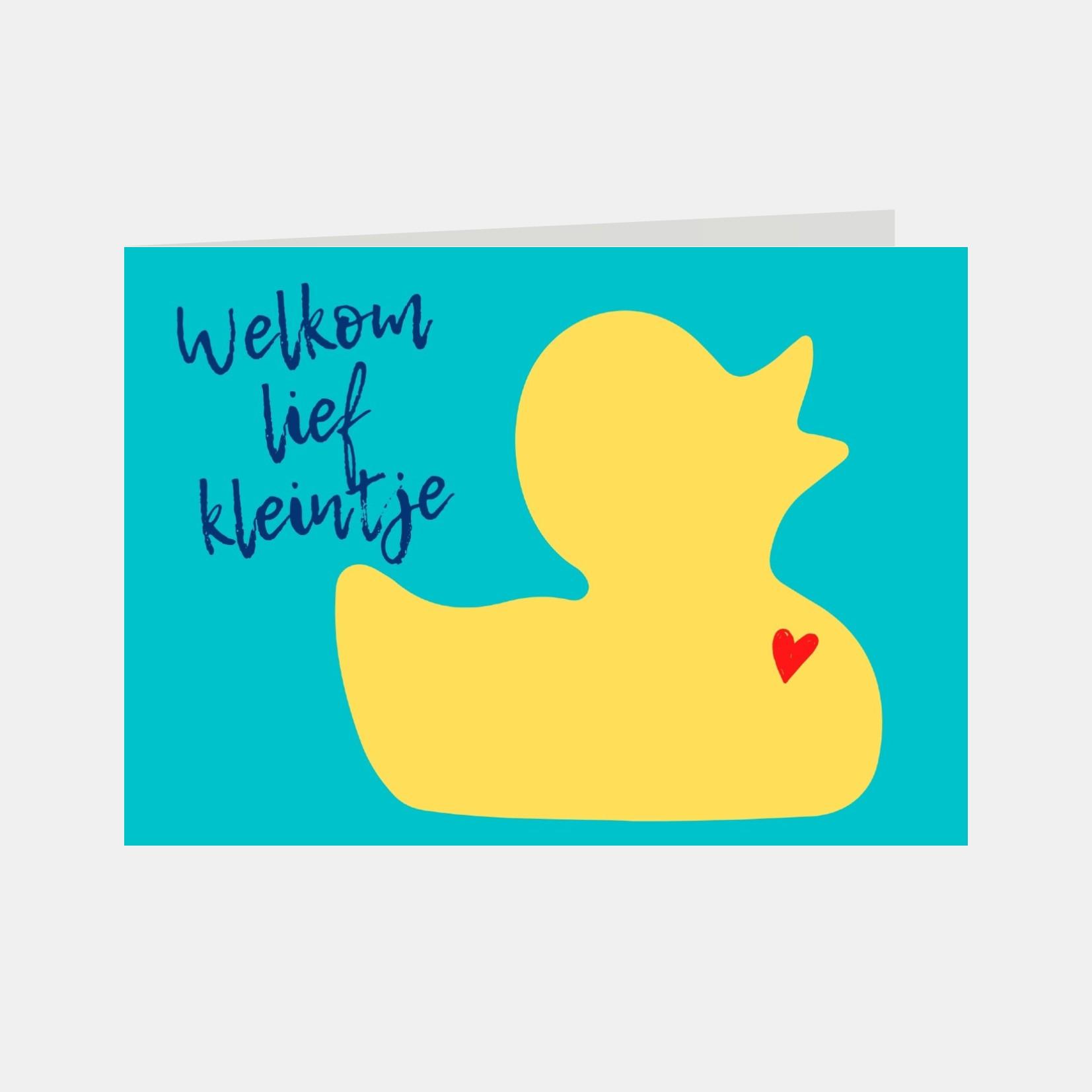 Wenskaart met de tekst Welkom lief kleintje en de afbeelding van een gele badeend